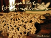 SCRIPTURE -- Proverbs 3:33 written on a photo of a doily on a wooden chair arm